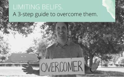 Overcoming limiting beliefs in three steps.
